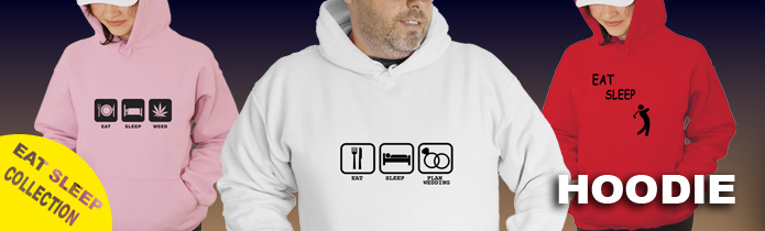 Eat Sleep....Hooded Sweatshrit