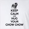 Keep Calm And Hug Your Chow Chow Long Sleeve T-Shirt