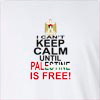 I Can't Keep Calm Until Palestine Is Free Long Sleeve T-shirt
