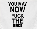 You May Now Fuck The Bride Sexy Thong Underwear