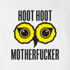 Hoot Hoot Motherfucker T Shirt