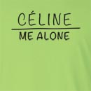 Celine Me Alone Long Sleeve T-Shirt