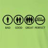 Bad Good Great Perfect Life - Ford  Long Sleeve T-Shirt
