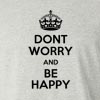 Dont Worry And Be Happy Long Sleeve T-Shirt