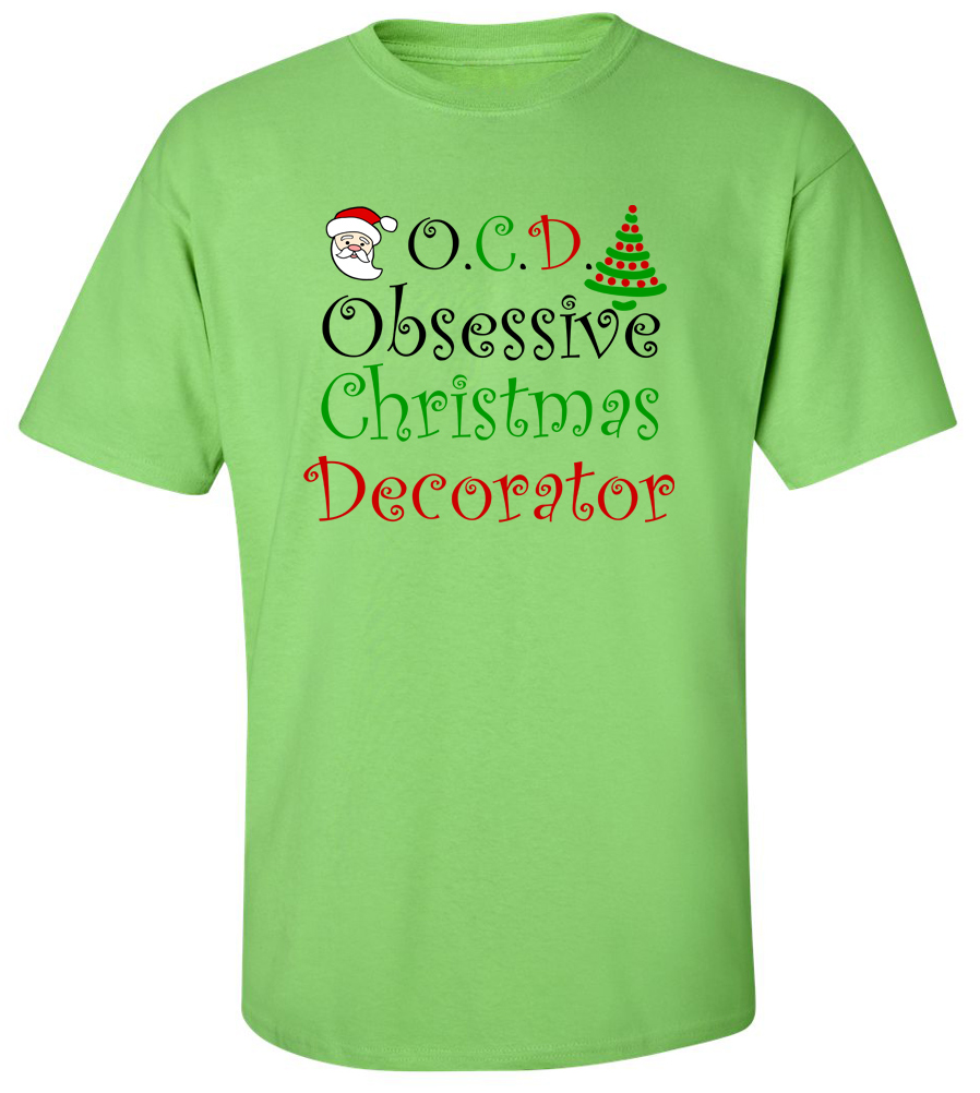 OCD Obsessive Christmas Decorator T-shirt
