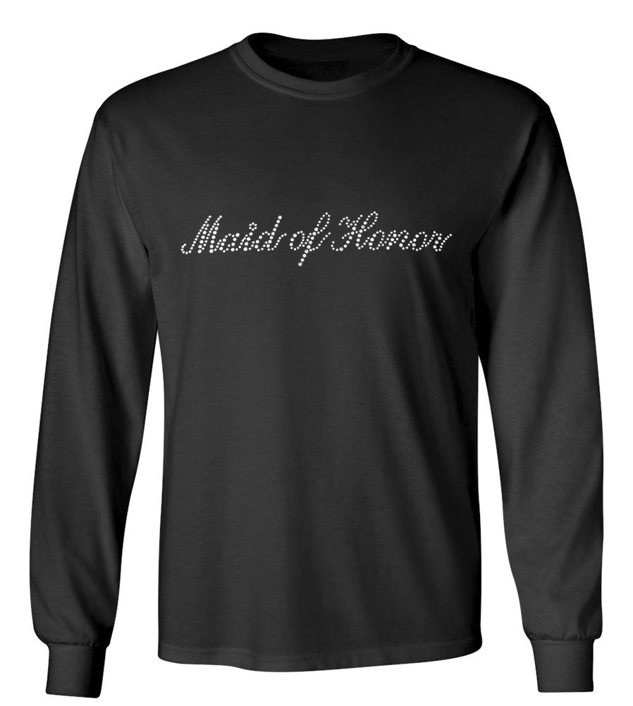 Maid of Honor Rhinestones Wedding Long Sleeve T-Shirt